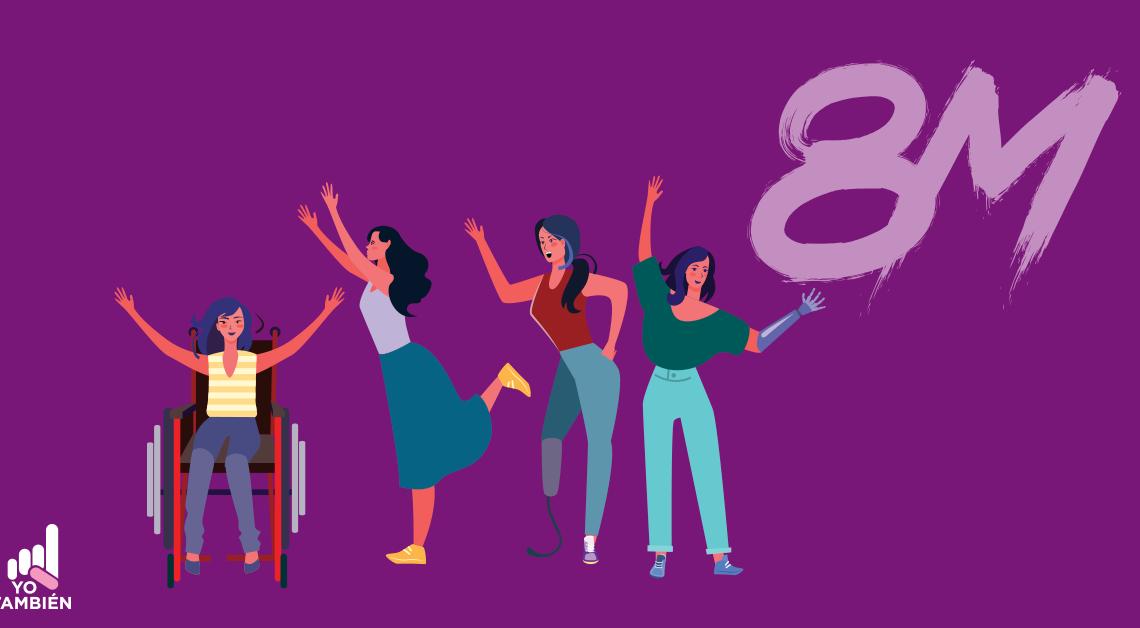 Ilustración de 4 mujeres con discapacidad con el 8M detras de ellas