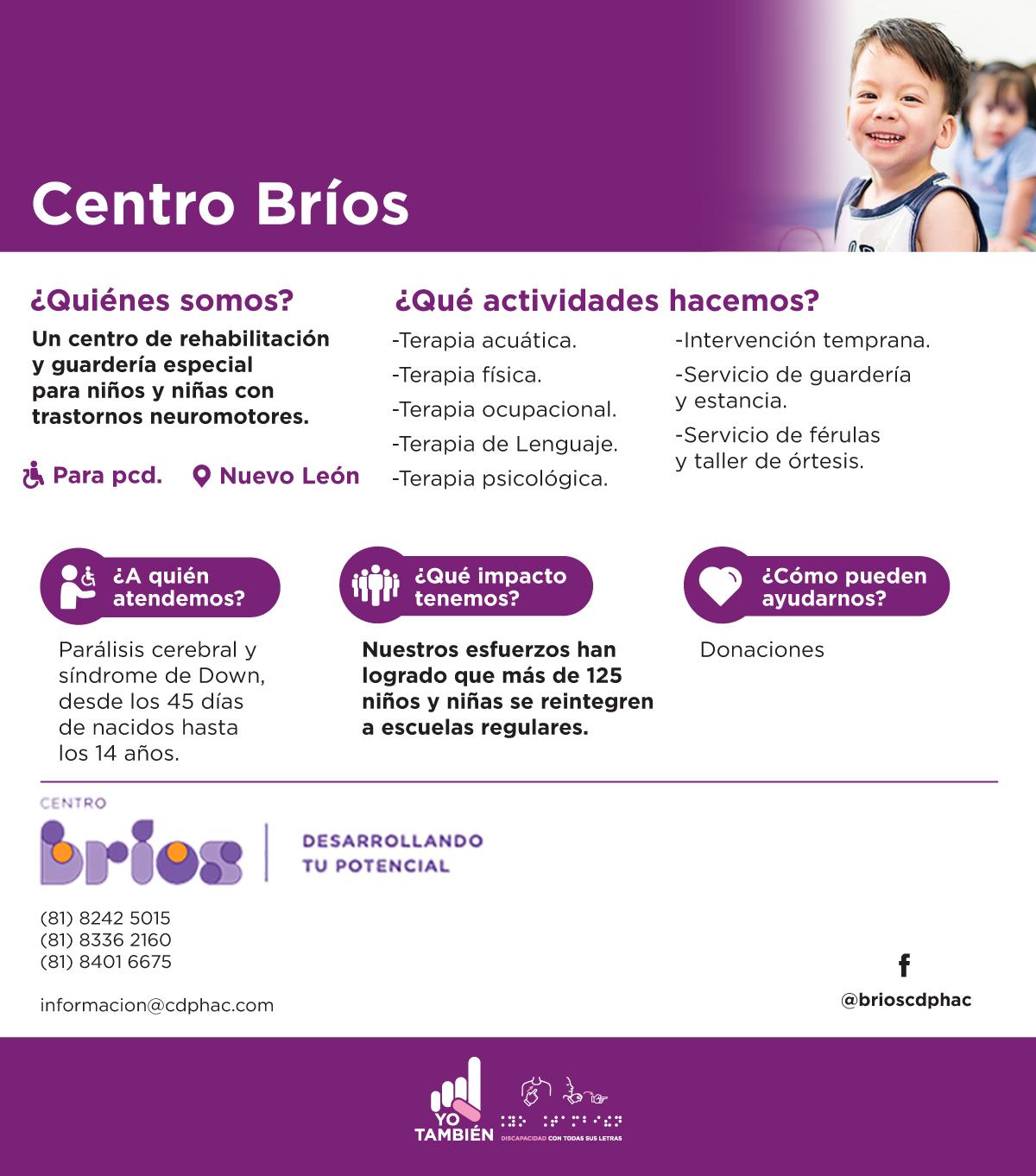 Centro Bríos. Un centro de rehabilitación y guardería especial para niños y niñas con trastornos neuromotores.